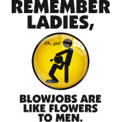 blow jobs for men Valentines Day E-Cards: Don't forget that blow jobs are like.