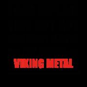 Can Explain Relationship Born Love Viking Metal